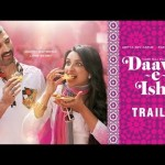 Daawat-e-Ishq – Trailer with English Subtitles